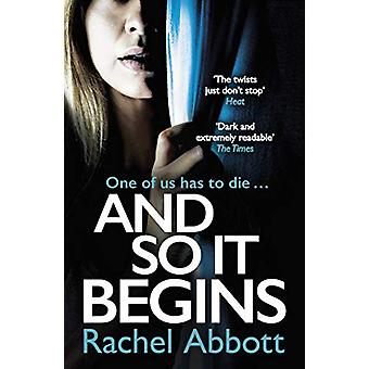 And So It Begins - A brilliant psychological thriller that twists and