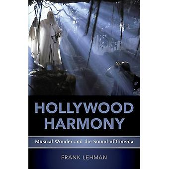 Hollywood Harmony de Frank Lehman