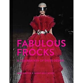 Fabulous Frocks - A celebration of dress design by Jane Eastoe - 97819
