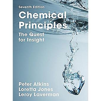 Chemical Principles - The Quest for Insight by Peter Atkins - 97813191