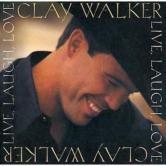 Clay Walker - Live Laugh Love [CD] USA import