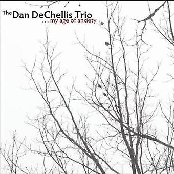 Dan Dechellis Trio - My Age of Angst [CD] USA import