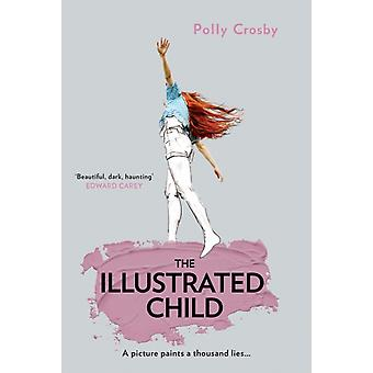 The Illustrated Child by Crosby & Polly