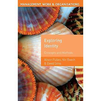 Exploring Identity - Alison Pullenin käsitteet ja menetelmät - 978140398