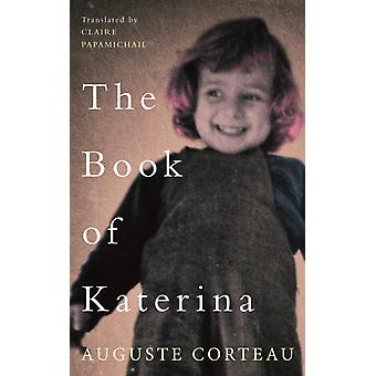 The Book of Katerina by Auguste Corteau