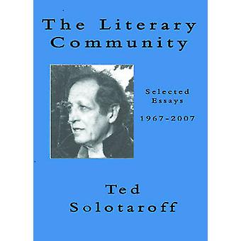 The Literary Community by Ted Solotaroff & Other Russel Banks