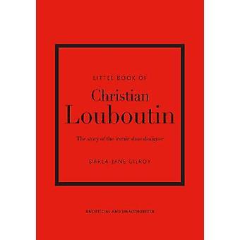 Little Book of Christian Louboutin