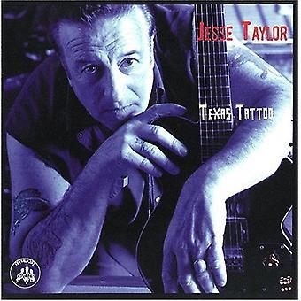 ジェシー ・ テイラー - テキサス タトゥー [CD] USA 輸入