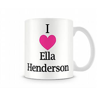 Jag älskar Ella Henderson tryckta mugg