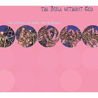 Mark Applebaum - The Bible Without God [CD] USA import