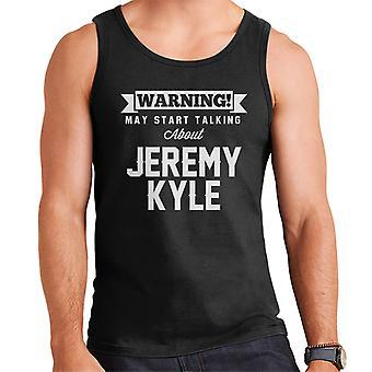 Advarsel kan begynde at tale om Jeremy Kyle mænds Vest