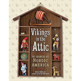 Vikings no sótão - em busca da América nórdica por Eric Dregni - 97