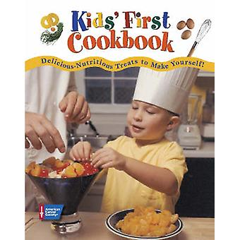 Kids' First Cookbook - Delicious-nutritious Treats to Make Yourself! b