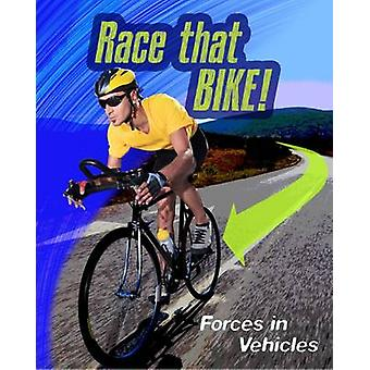 Wyścig, który rower - sił w pojazdach przez Angela Royston - 9781406296488