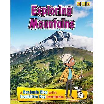 Explorer les montagnes - un Blog de Benjamin et son chien curieux Investig