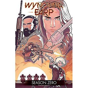 Wynonna Earp seizoen nul door Beau Smith - 9781684050383 boek