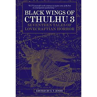 Black Wings of Cthulhu - New Tales of Lovecraftian Horror - v.3 (annota