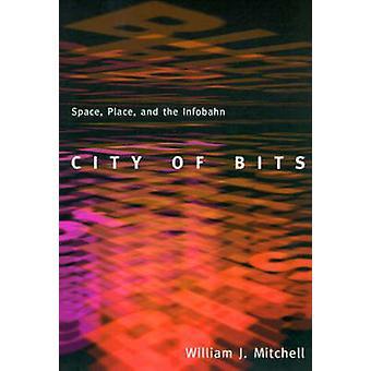 Город битов - Космос - Место - и Infobahn (Новое издание) Воли