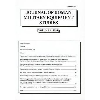 Journal of Roman Military Equipment Studies - Vol 4 by M. C. Bishop -