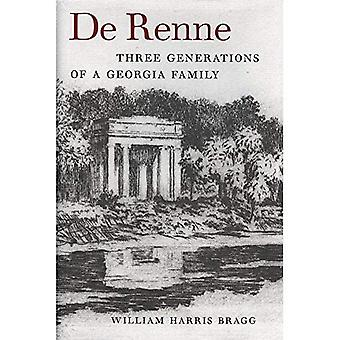 De Renne : Three Generations of a Georgia Family