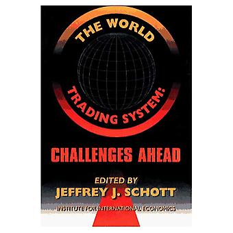 World Trading System Challenges Ahead