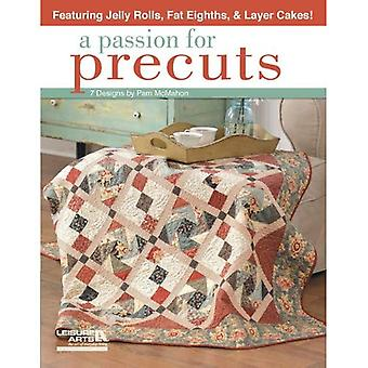 Passion för Precuts, A