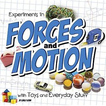 Experiments in Forces and Motion with Toys and Everyday Stuff (First Facts: Fun Science)