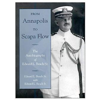 D'Annapolis à Scapa Flow: l'autobiographie de Edward L. Beach SR.