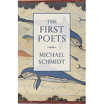 Die ersten Dichter: Leben der antiken griechischen Dichter