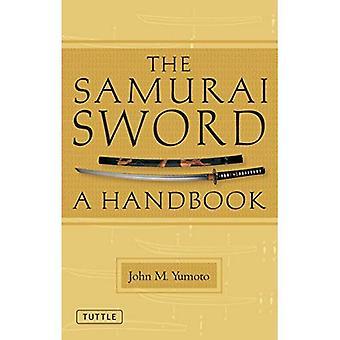 Samurai Sword: A Handbook