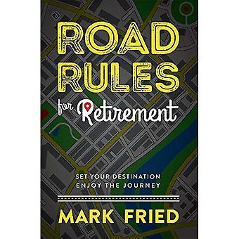 Liikennesääntöjen eläkkeelle: Set kohde nauttia matkasta