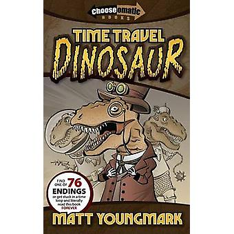 Time Travel Dinosaur by Youngmark & Matt