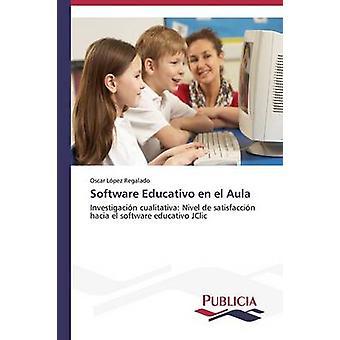 Software Educativo nl el Aula door Lpez Regalado Oscar