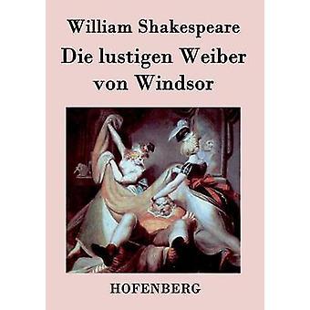 Die lustigen Weiber von Windsor de William Shakespeare