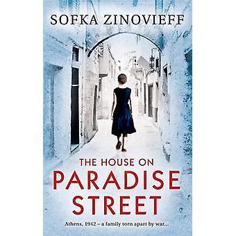 La maison sur la rue de paradis par Sofka Zinovieff - livre 9781780720913