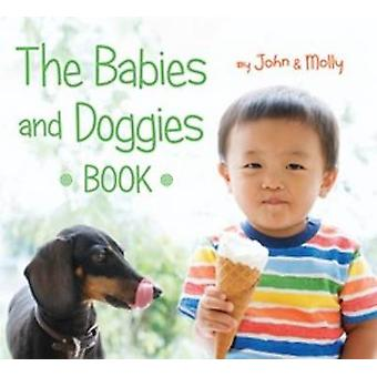 The Babies and Doggies Book by John Schindel - Molly Woodward - 97805
