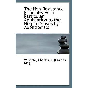 The Non-Resistance Principle - With Particular Application to the Help