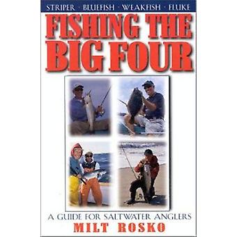 Fishing the Big Four  - A Guide for Salt Water Anglers Book