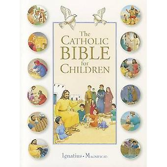 The Catholic Bible for Children by Karine-Marie Amiot - Francois Carm