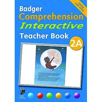 Badger Comprehension Interactive KS1 - Teacher Book 2A by Ruth Blake -