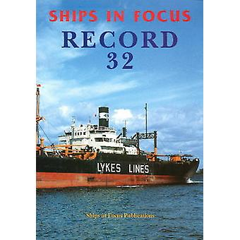 Ships in Focus Record 32 by Ships In Focus Publications - 97819017037