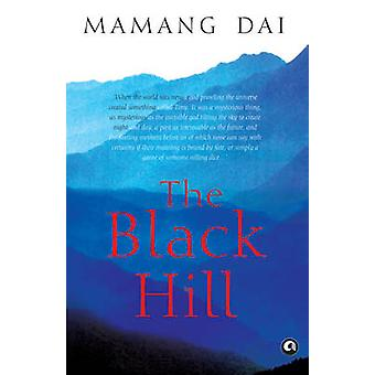 The Black Hill by Mamang Dai - 9789382277231 Book