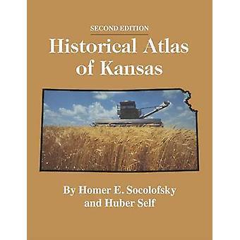 Atlas Histórico do Kansas 2ª Edição por Socolofsky e Homer E
