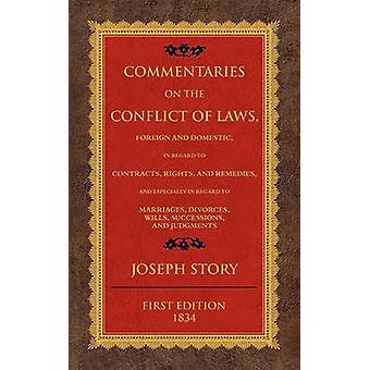 Commentaries on the Conflict of Laws by Story & Joseph