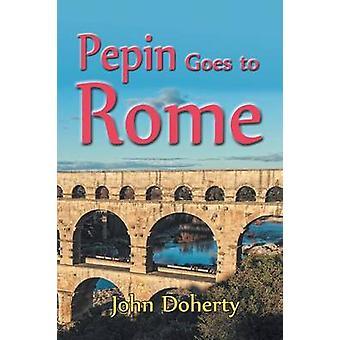 Pepijn gaat naar Rome door Doherty & John