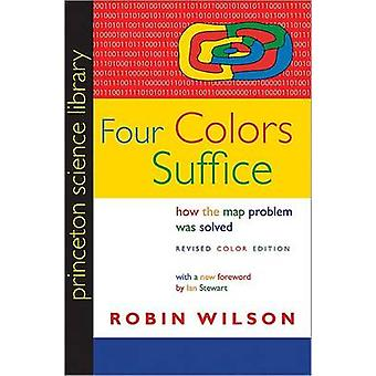 Four Colors Suffice by Wilson