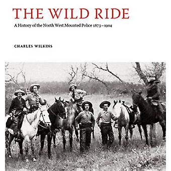 Wild Ride by Charles Wilkins