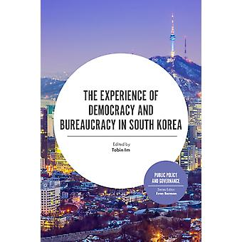 Experience of Democracy and Bureaucracy in South Korea by Tobin Im
