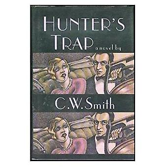Hunter's Trap by C. Smith - 9780875651620 Book