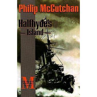 Halfhydes Island by Philip McCutchan